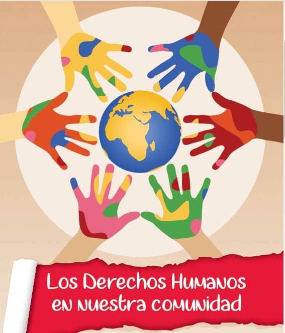 Los Derechos Humanos en nuestra comunidad