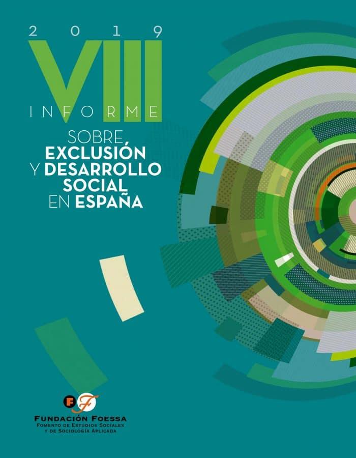 VIII Informe sobre exclusión y desarrollo social en España 2019