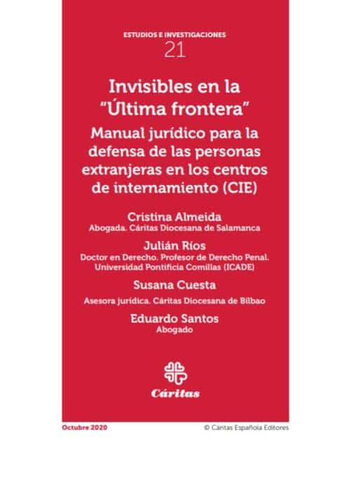 """Invisibles en la """"Última frontera"""""""