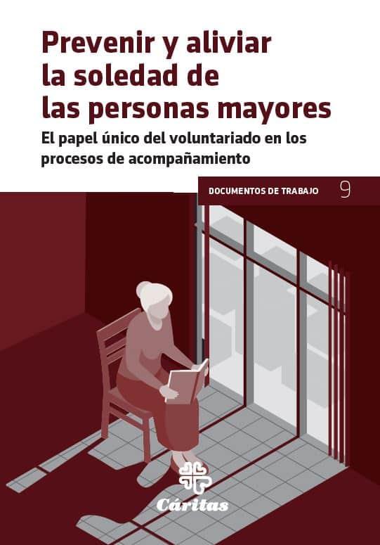 Prevenir y aliviar la soledad de las personas mayores